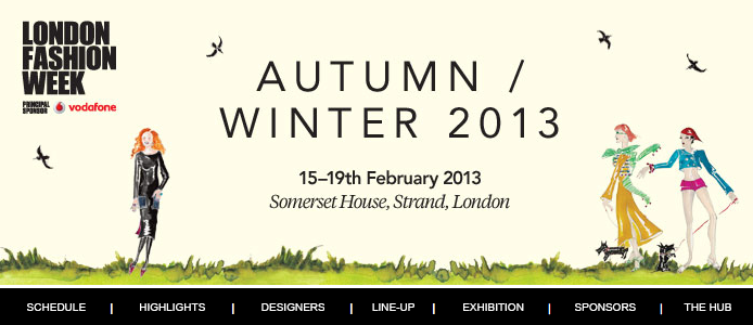 A/W 2013 London Fashion Week… Fresh News!