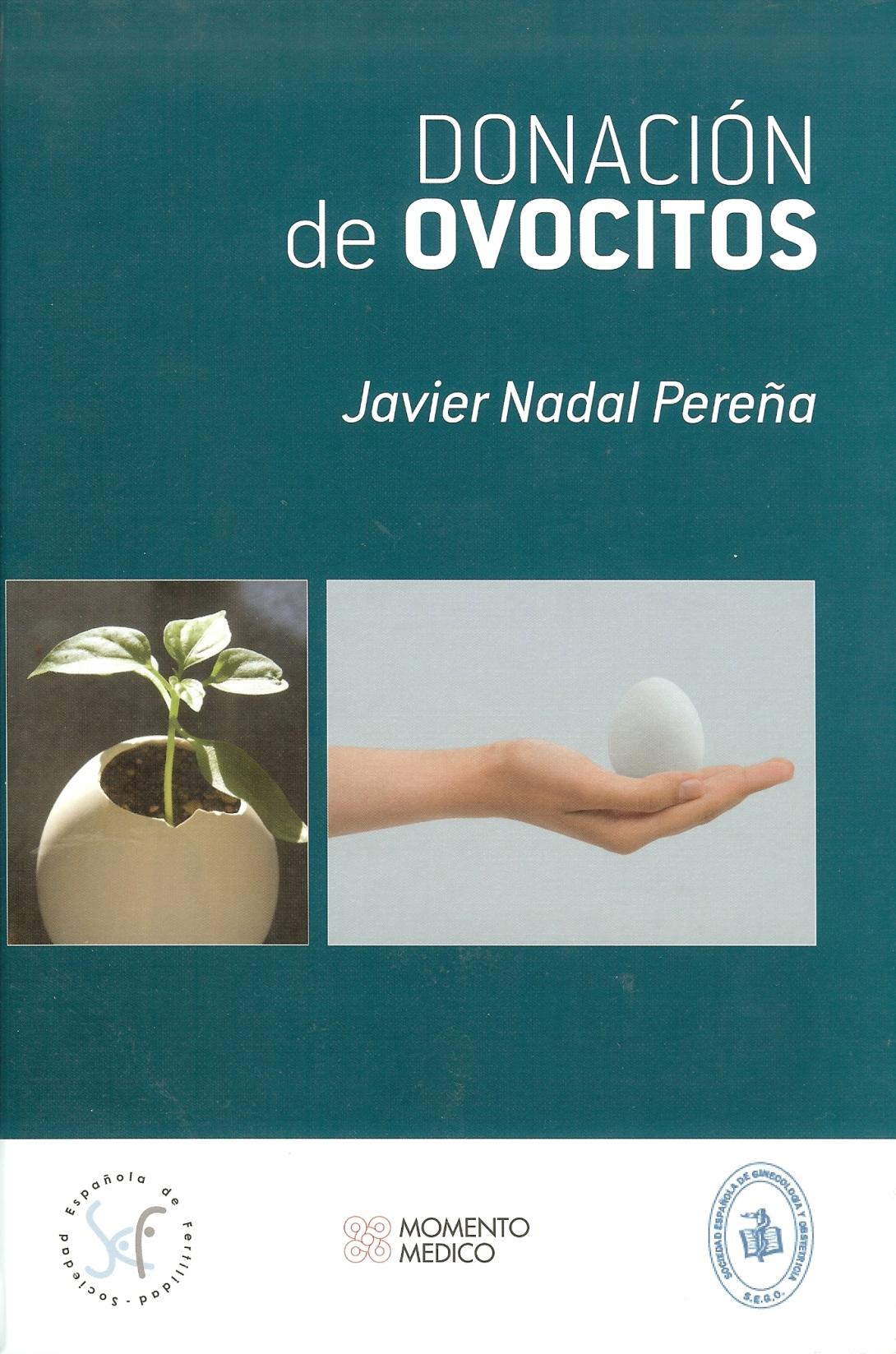 Egg Donation by: / Donación de Ovocitos por: Dr. Javier Nadal
