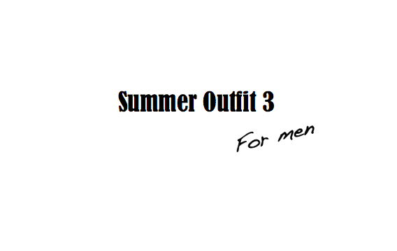 Summer For Men