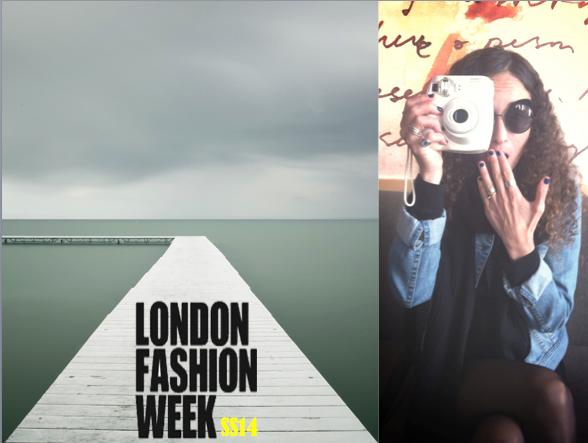 Covering London Fashion Week SS14